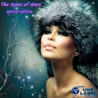 The Tears of Stars — Tiziano Digital Emotion, Miha and Dookieb