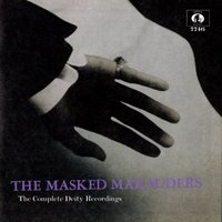 The Complete Deity Recordings — The Masked Marauders
