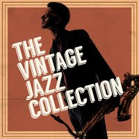 The Vintage Jazz Collection — Vintage Jazz Vibes