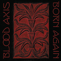Born Again — Blood Axis