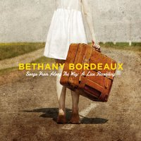 Songs from Along the Way: A Live Recording — Bethany Bordeaux