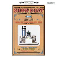«Плавучий театр» — William Warfield, Paul Robeson, Barbara Cook, John Raitt, Tess Gardella, Helen Morgan, Anita Darian, Studio Cast of Show Boat (1962)