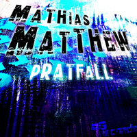 Pratfall EP — Mathias Matthew
