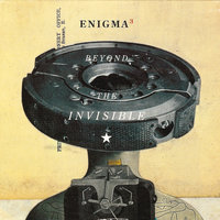 Beyond The Invisible — Enigma