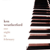 One Night in February — Ken Weatherford