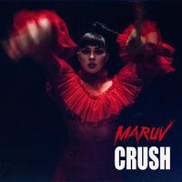 MARUV - Crush