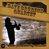 Music from the Big Musicals — Dave Brubeck Quartet