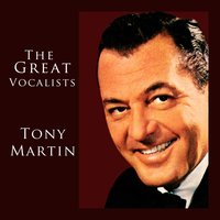 The Great Vocalists — Tony Martin