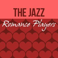 The Jazz Romance Players — The All-Star Romance Players