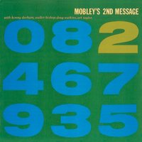 2nd Message — Hank Mobley