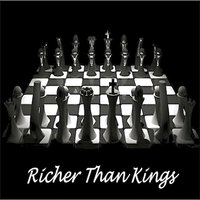 Richer Than Kings — We the People