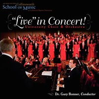 Live in Concert! — CBU Choir and Orchestra