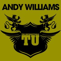 The Unforgettable Andy Williams — Andy Williams