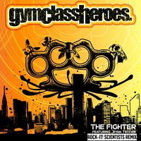 The Fighter — Gym Class Heroes