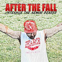 After the Fall — Jstrange the Armor Bearer