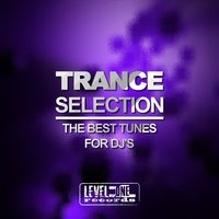 Trance Selection (The Best Tunes For DJ's) — Shorty