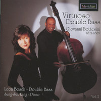 Virtuoso Double Bass — Giovanni Bottesini, Leon Bosch, Sung-Suk Kang