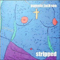 Stripped — Pamela Jackson