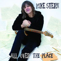 All Over the Place — Mike Stern