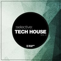 Selective: Tech House, Vol. 5 — сборник