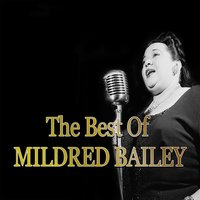 The Best of Mildred Bailey — сборник