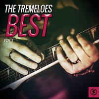 The Tremeloes Best, Vol. 1 — The Tremeloes