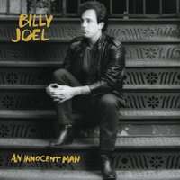 An Innocent Man — Billy Joel