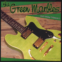 Hot Cuts Volume One — The Green Marbles