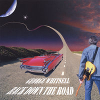 Back Down the Road — George Whitsell
