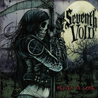 Heaven Is Gone — Seventh Void