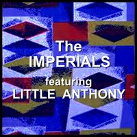 The Imperials — The Imperials, Little Anthony