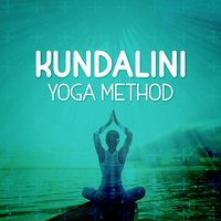 Kundalini Yoga Method — Kundalini: Yoga, Meditation, Relaxation