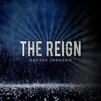 The Reign (feat. The Jordanaires & The Memphis Horns) — George Johnson