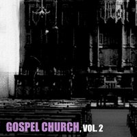 Gospel Church, Vol. 2 — сборник