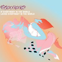If Everybody In The World... — Stylophonic