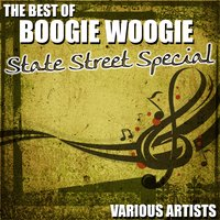 The Best Of Boogie Woogie - State Street Special — сборник