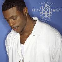 The Best of Keith Sweat: Make You Sweat — Keith Sweat