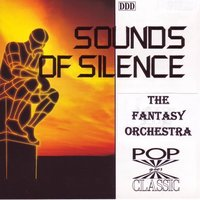 Sounds Of Silence — Fantasy Orchestra