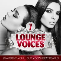 Lounge Voices, Vol. 7 — сборник