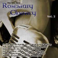 The Very Best: Rosemary Clooney Vol. 2 — Rosemary Clooney