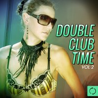 Double Club Time, Vol. 2 — сборник