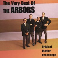 The Very Best of The Arbors — The Arbors