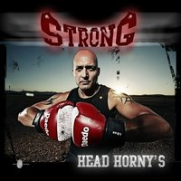 Strong — Head Horny's