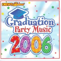 Graduation Party Music 2006 — The Hit Crew