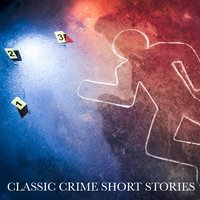 Classic Crime Short Stories — Bart Wolffe