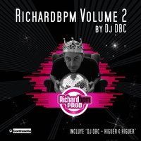 Richard Bpm By Dj Dbc Vol.2 — Richard Bpm, Dj Dbc