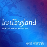 Lost England — Kent Sinfonia