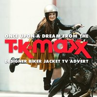 "Once Upon a Dream (From the T.K. Maxx ""Designer Biker Jacket"" T.V. Advert) — Jack Lawrence, Пётр Ильич Чайковский, Sammy Fain, Lullaby Dreamers"