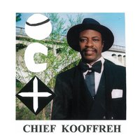 International Great Star — Chief Kooffreh