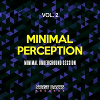 Minimal Perception, Vol. 2 — сборник